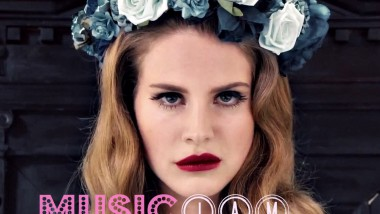 MusicJam: Lana Del Rey