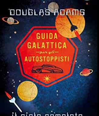 La Guida Galattica per gli autostoppisti, storia di un classico contemporaneo
